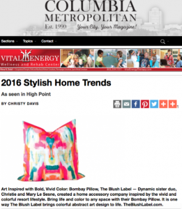 Christy Davis Interiors: Stylish Home Trends article for Columbia Metropolitan Magazine, Jan/Feb 2016